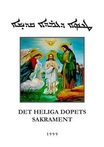 Det heliga dopets sakrament: enligt den syrisk-
