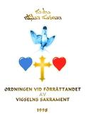 Vigselns sakrament: enligt den syrisk-ortodoxa kyrkans urgamla ritual