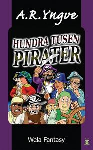 Hundra tusen pirater (e-bok) av A. R. Yngve, A.
