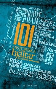 101 Historiska hjältar (e-bok) av Ola Larsmo, B