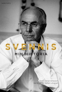 Svennis : min historia (e-bok) av Sven-Göran Er