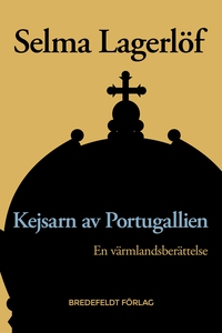 Kejsarn av Portugallien (e-bok) av Selma Lagerl