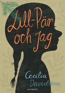 Lill-Pär och jag (e-bok) av Cecilia Davidsson
