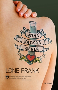 Mina vackra gener (e-bok) av Lone Frank