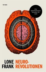 Neurorevolutionen (e-bok) av Lone Frank
