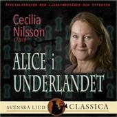 Alice i underlandet (Ljudlagd med ljudeffekter)