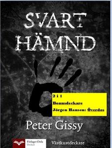 Svart hämnd - Överdos (e-bok) av Peter Gissy, J