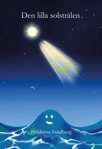 Den lilla solstrålen (e-bok) av Alf Sandberg, K