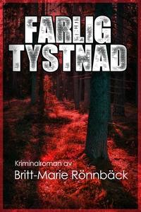Farlig tystnad (e-bok) av Britt-Marie Rönnbäck