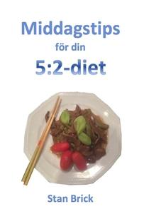 Middagstips för din 5:2-diet (e-bok) av Stan Br