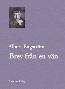 Brev från en vän (e-bok) av Albert Engström