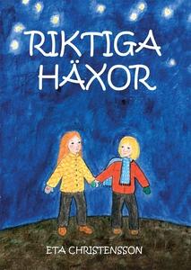 Riktiga häxor (e-bok) av Eta Christensson
