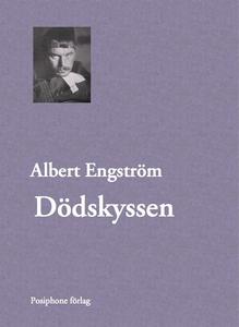 Dödskyssen (e-bok) av Albert Engström