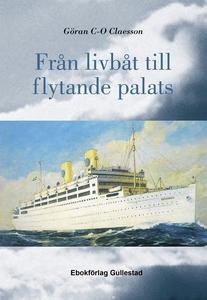 Från livbåt till flytande palats (e-bok) av Gör