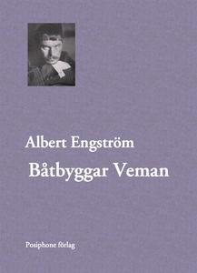 Båtbyggar Veman (e-bok) av Albert Engström
