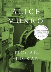 Tiggarflickan (e-bok) av Alice Munro