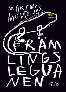 Främlingsleguanen (e-bok) av Martina Montelius