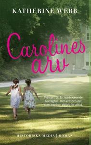 Carolines arv (e-bok) av Katherine Webb