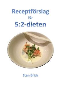 Receptförslag för 5:2-dieten (e-bok) av Stan Br