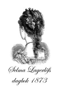 Selma Lagerlöfs dagbok (e-bok) av Selma Lagerlö
