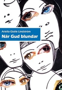 När Gud blundar (e-bok) av Ariella Lindström