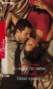 30 dagar, 30 nätter/Delad lojalitet (e-bok) av
