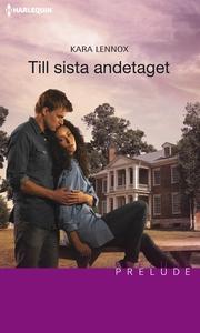 Till sista andetaget (e-bok) av Kara Lennox