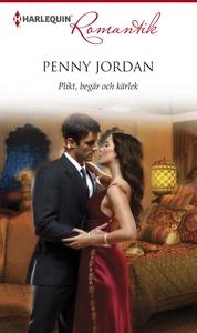 Plikt, begär och kärlek (e-bok) av Penny Jordan
