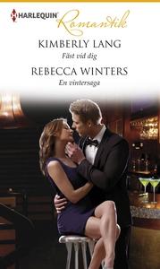 Fäst vid dig/En vintersaga (e-bok) av Kimberly