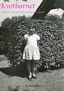 Kvotbarnet, räddad i sista stund från nazistern