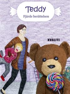 Teddy - Fjärde berättelsen (e-bok) av Anne Koto