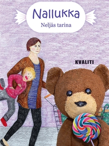 Nallukka - Neljäs tarina (e-bok) av Anne Kotoko