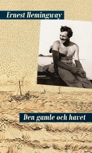 Den gamle och havet (e-bok) av Ernest Hemingway