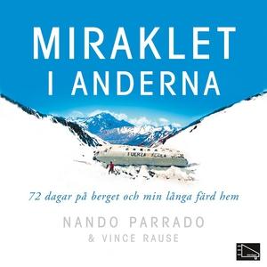 Miraklet i anderna (ljudbok) av Nando Parrado
