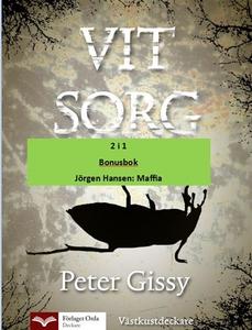 Vit sorg - Maffia (e-bok) av Peter Gissy, Jörge