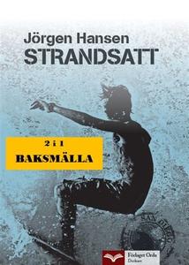Strandsatt - Baksmälla (e-bok) av Jörgen Hansen