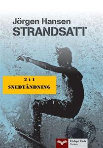 Strandsatt - Snedtändning (e-bok) av Jörgen Han
