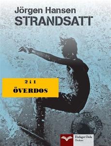 Strandsatt - Överdos (e-bok) av Jörgen Hansen