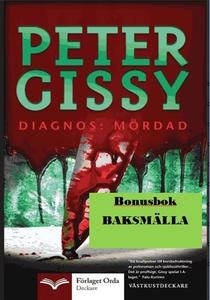 Diagnos: Mördad - Baksmälla (e-bok) av Peter Gi