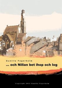 ... och Nillan bet ihop och log (ljudbok) av Gu