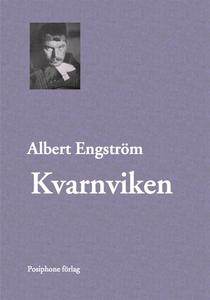 Kvarnviken (e-bok) av Albert Engström