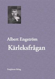 Kärleksfrågan (e-bok) av Albert Engström