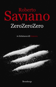 Zero Zero Zero (e-bok) av Roberto Saviano