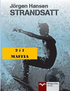 Strandsatt - Maffia (e-bok) av Jörgen Hansen