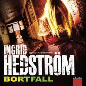 Bortfall (ljudbok) av Ingrid Hedström