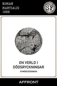 En verld i dödsryckningar (e-bok) av  Martialis