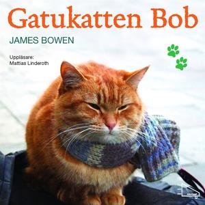 Gatukatten Bob (ljudbok) av James Bowen