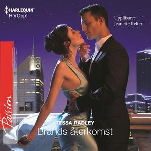 Brands återkomst : En Harlequin-ljudbok Passion