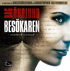 Besökaren (ljudbok) av Dag Öhrlund