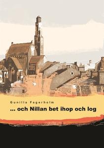 ...och Nillan bet ihop och log (e-bok) av Gunil